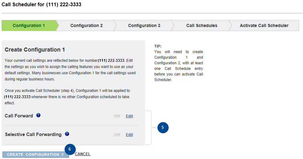 3. The Configuration Wizard will be displayed. Figure 66: The Configuration Wizard Helps You Set Up Your Configurations in Call Scheduler 4.