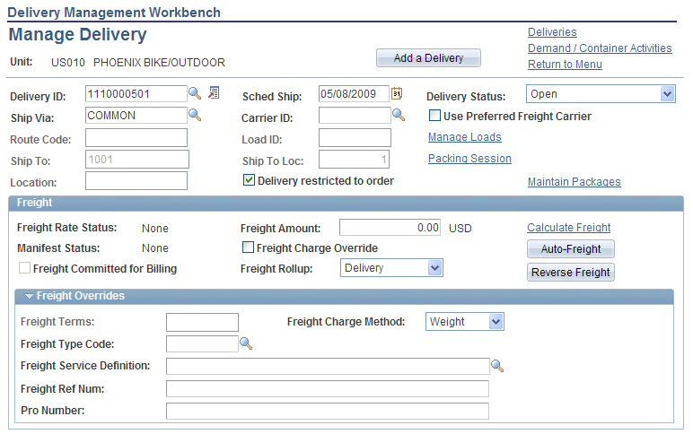 Using Delivery Management and Freight Calculations Chapter 5 Using the Manage Delivery page of the Delivery Management Workbench Access the Delivery Management Workbench-Manage Delivery page