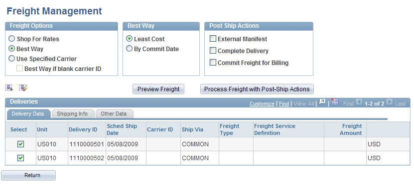 Using Delivery Management and Freight Calculations Chapter 5 Page Name Definition Name Navigation Usage Freight Results Detail IN_FRT_RSLT_DTL_SP Click the Details button on the Freight Results page.