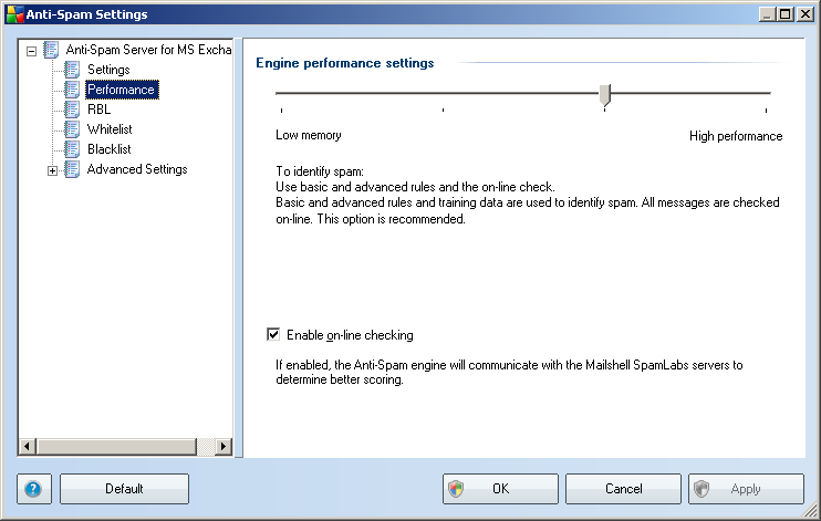 8.4. Performance The Engine performance settings dialog (linked to via the Performance item of the left navigation) offers the Anti-Spam component performance settings.