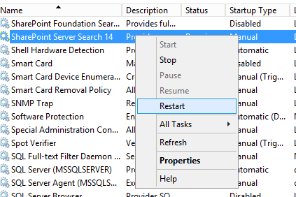 12. Restart the Windows service for SharePoint search to make the Search Service application aware of the new indexing connector. For SharePoint 2010: SharePoint Server Search 14.