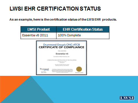 ARRA certified means the EHR product has successfully completed independent