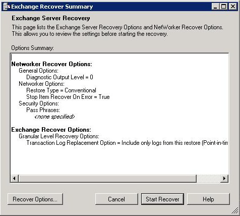 Microsoft Exchange Server 2007 Backup and Recovery 3. If the NMM client is part of a cluster, select the cluster virtual client to which you are recovering data.