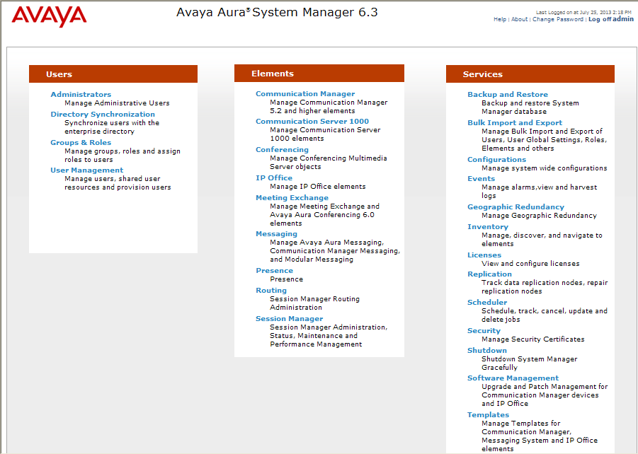 6. Configure Avaya Aura Session Manager This section provides the procedures for configuring Session Manager as provisioned in the reference configuration.