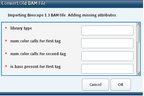 E Appendix E Convert 1.3 BAM Files Convert a 1.3 BAM file library.type Use information in the following table to fill out the conversion required fields.