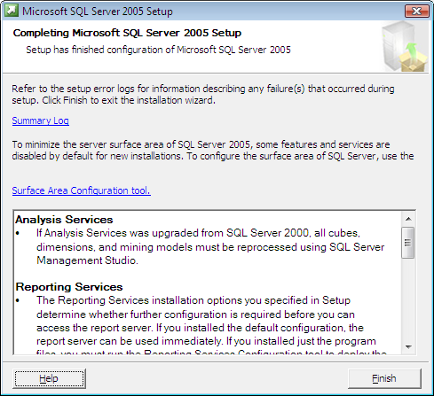 15) Click Next on the Setup Process once it is finished. 16) Click Finish on the Completing Microsoft SQL Server 2005 screen. Note: Microsoft SQL Server 2005 SP2 is required for the installation.