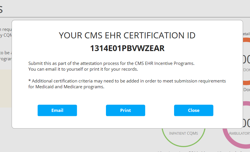 Hover over the progress circles to see details for each section STEP 4: OBTAIN CMS EHR CERTIFICATION ID Once the user has fulfilled the criteria necessary for attestation, the CHPL website will