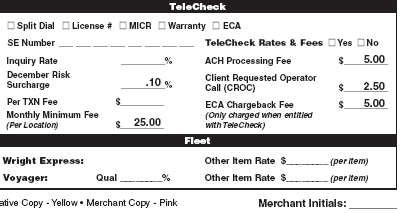 Section 9 Service Fee Schedule Fleet and TeleCheck TeleCheck: This section of the MPA is used as the legal binding contract with a merchant who accepts TeleCheck.