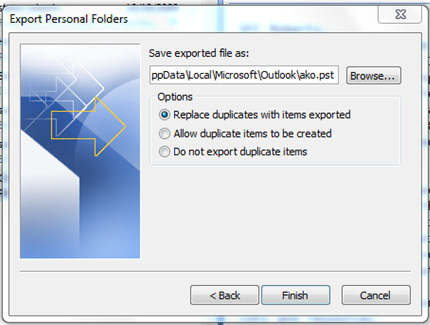 e. Verify the.pst location by selecting Browse and select the file name to save the folder to a specific location of your choice or use the Microsoft default location then select Finish.