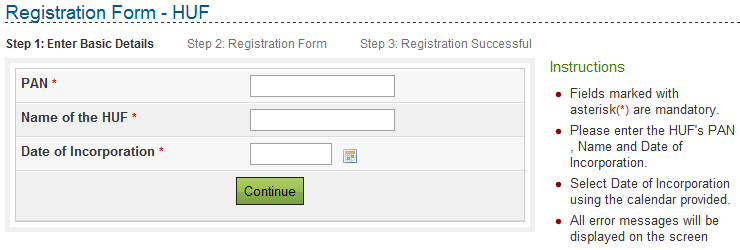 Date of Incorporation Mandatory, select the date from the calendar provided, and should match the date as given in the PAN card If user clicks on CONTINUE button then PAN detail is validated and the