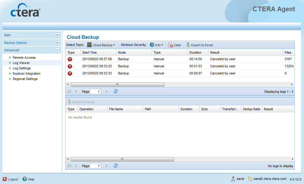 Using the CTERA Agent in Cloud Agent Mode 5 The Cloud Backup logs appear. For information on the displayed fields, see the following tables.