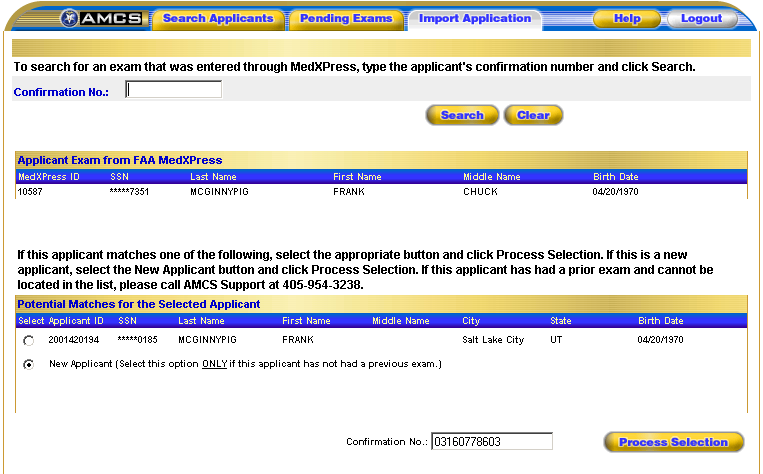IMPORT APPLICATION SCREEN This screen allows an AME to search for exam application information entered by an applicant via the FAA s MedXPress system.