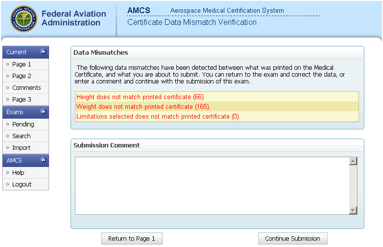 Certificate Data Mismatch Verification This screen launches if information printed on the certificate issued pre-submission has changed or if you have selected deferred or