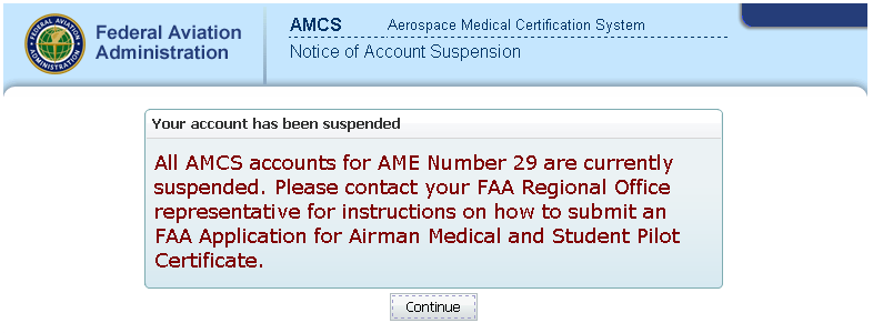Notice of Account Suspension An AME whose status is inactive will no longer be able to log on to AMCS.