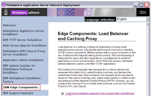 c. When the launchpad opens, click IBM Edge Components in the navigator. d.