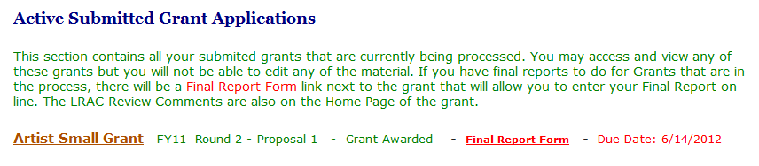 Page 9 VII. GRANT RECIPIENT RESPONSIBILITIES If a grant is received, the grantee must: A.