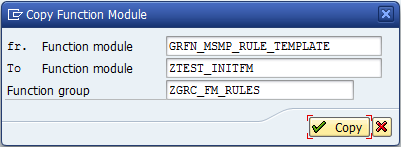Define Workflow Related MSMP Rules Generating a Function Module Generate each Rule ID (FM) to the Function Group created in the previous step.