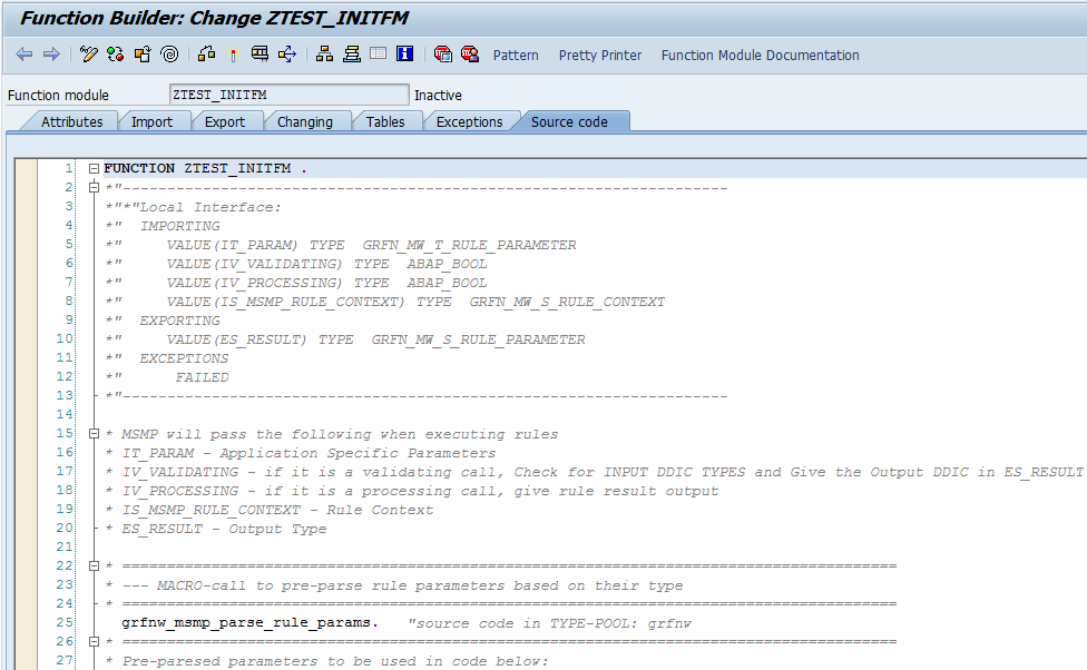 Maintain Function Module in SE37 Customizing the ABAP code Now you can maintain the FM