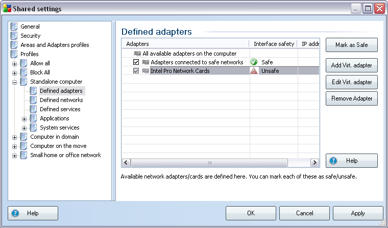10.2.2.Virtual Adapters You can define so called virtual adapters for each profile within your Firewall configuration.