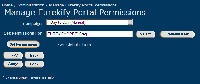 Administration Eurekify 2. Click the Select User button next to the Set Permissions For field. The Select User window opens. 3. Select the Existing Users option.
