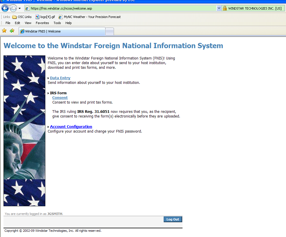 After logging in to FNIS, the Welcome to Windstar Foreign National Information System screen appears. Three options are available to you.