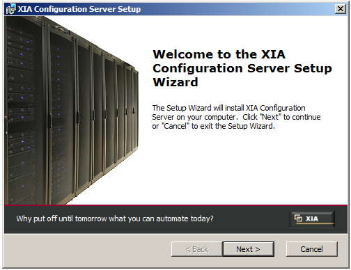 Install XIA Configuration 1. On the Server onto which you wish to install XIA Configuration Server start the XIA Configuration setup file 2.