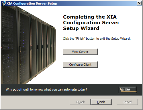 14. When the installation is complete you are able to View Server which launches your default web browser to the XIA Configuration Address.