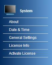 com The following menus are available in this section: About Date & Time General Settings License Info Activate License About (System) The About area displays the main page of Proxy Admin including