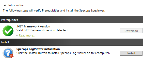 Installing the Specops Log Viewer The Specops Log Viewer is a stand-alone text file reader.