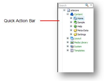 Configuring the Quick Action Bar The Quick Action Bar runs down the side of the content tree and can be used to display information that can be useful to both the content author and the administrator.