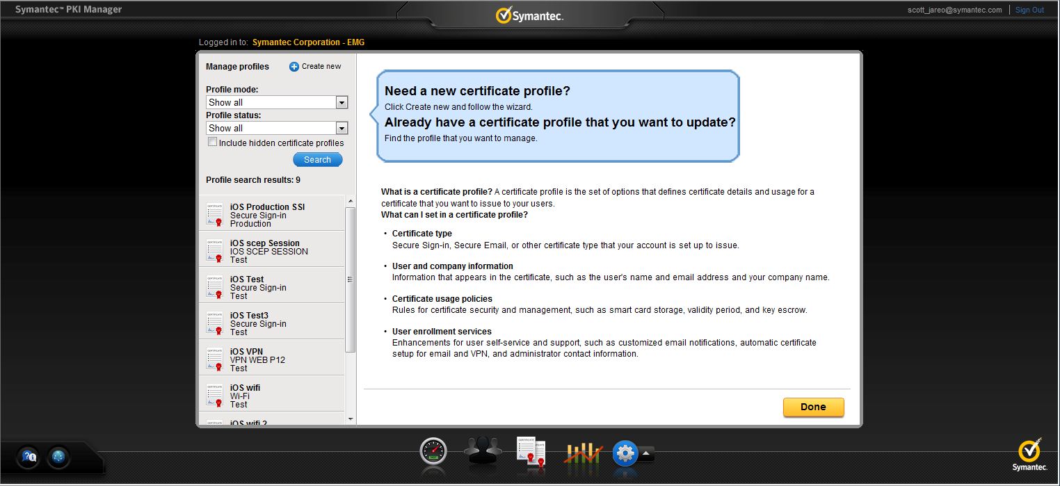 Verify the Certificate Profile To be able to issue certificates from the PKI manager you must first configure the certificate profile that can be used to generate certificates.