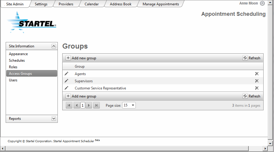In the Site Admin > Access Groups screen you can add as many Access Groups as you like. You can also edit existing Access Groups, and delete Access Groups. To add a new Access Group: Click.