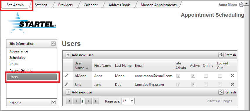 Site Admin > Site Information > Users User Accounts that will be used by your customers to manage their own Schedules are defined in the Settings section. See page 57 for details.
