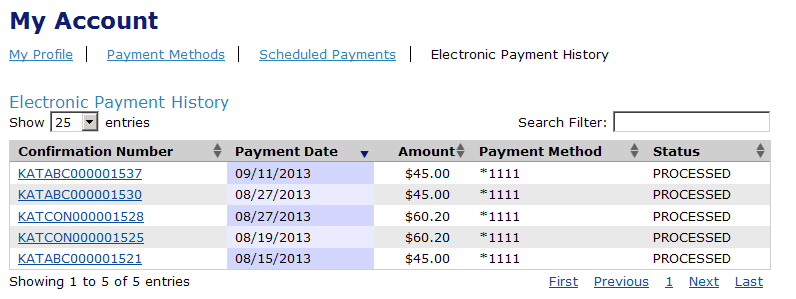 New! Electonic Payment History Page Payers can easily view payment history for all E-Payment Service payments.