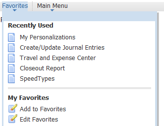 Editing Favorites Links 1. Edit favorites under the Favorites menu at the top. Click Edit Favorites to make changes to the saved list of favorites. 2. When done editing favorites, click Save.