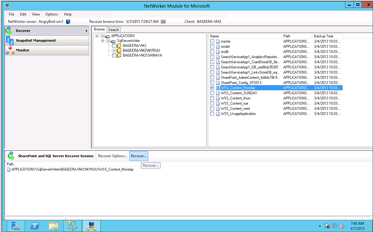 Microsoft SharePoint Server Recovery 5. Open the NetWorker User for Microsoft GUI on the remote SQL Server host. 6.