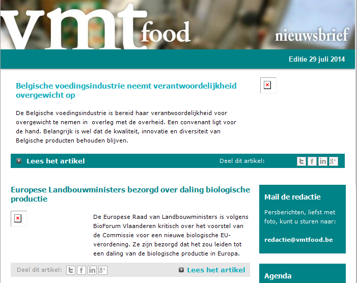 ~ 5 ~ THE NEWSLETTER VMT FOOD The information platform for the food industry in Belgium Custom selected news in your target group s mailbox on a weekly basis 600 registered subscribers The link with
