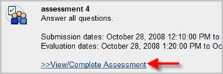 Go to the assessment that you completed and click View/Complete Assessment. You will see your name. Click on your name.