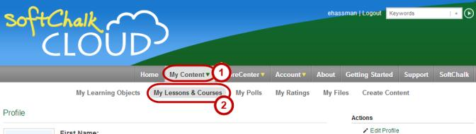 Figure 3. Accessing your lessons from the SoftChalk Cloud website. 4. In the menu bar, hover over My Content then click My Lessons & Courses from the menu that appears below. 5.