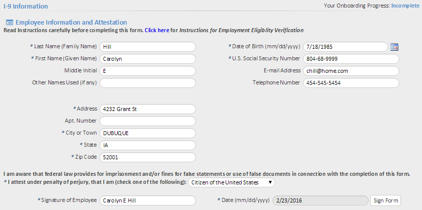 I-9 Information Employees enter information to complete Form I-9 on the I-9 Information page.