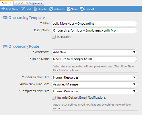 To create a new onboarding workflow 1. Select Add New from the Workflow drop-down.