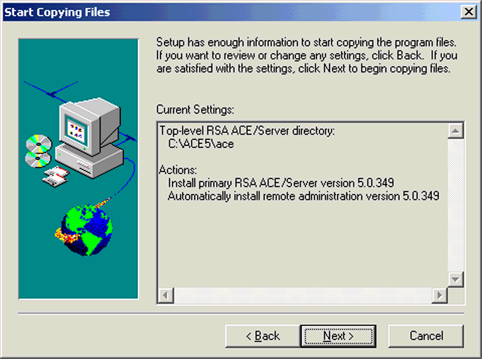 ILLUSTRATION A.51 Installation Options 9. The Start Copying Files window lists the current settings. Click Next to copy the files. ILLUSTRATION A.52 Start Copying Files 10.