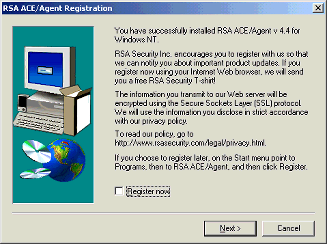 RSA ACE Client Setup 11. Follow the program registration instructions in this window. Click Next to continue. ILLUSTRATION B.70 RSA ACE/Agent Registration 12.