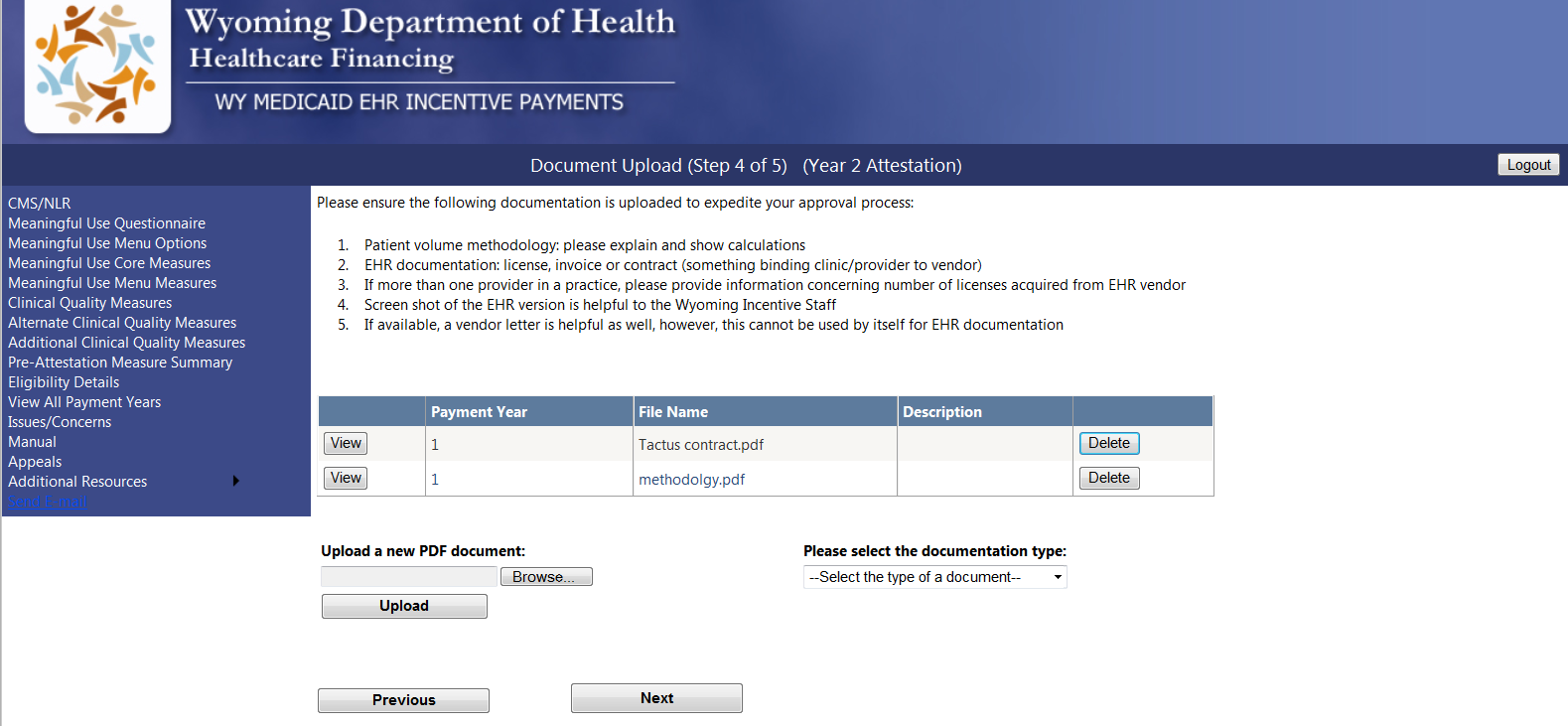 9.8 Documentation Upload Screen This page will allow the EP to attach documentation with their current year attestation.