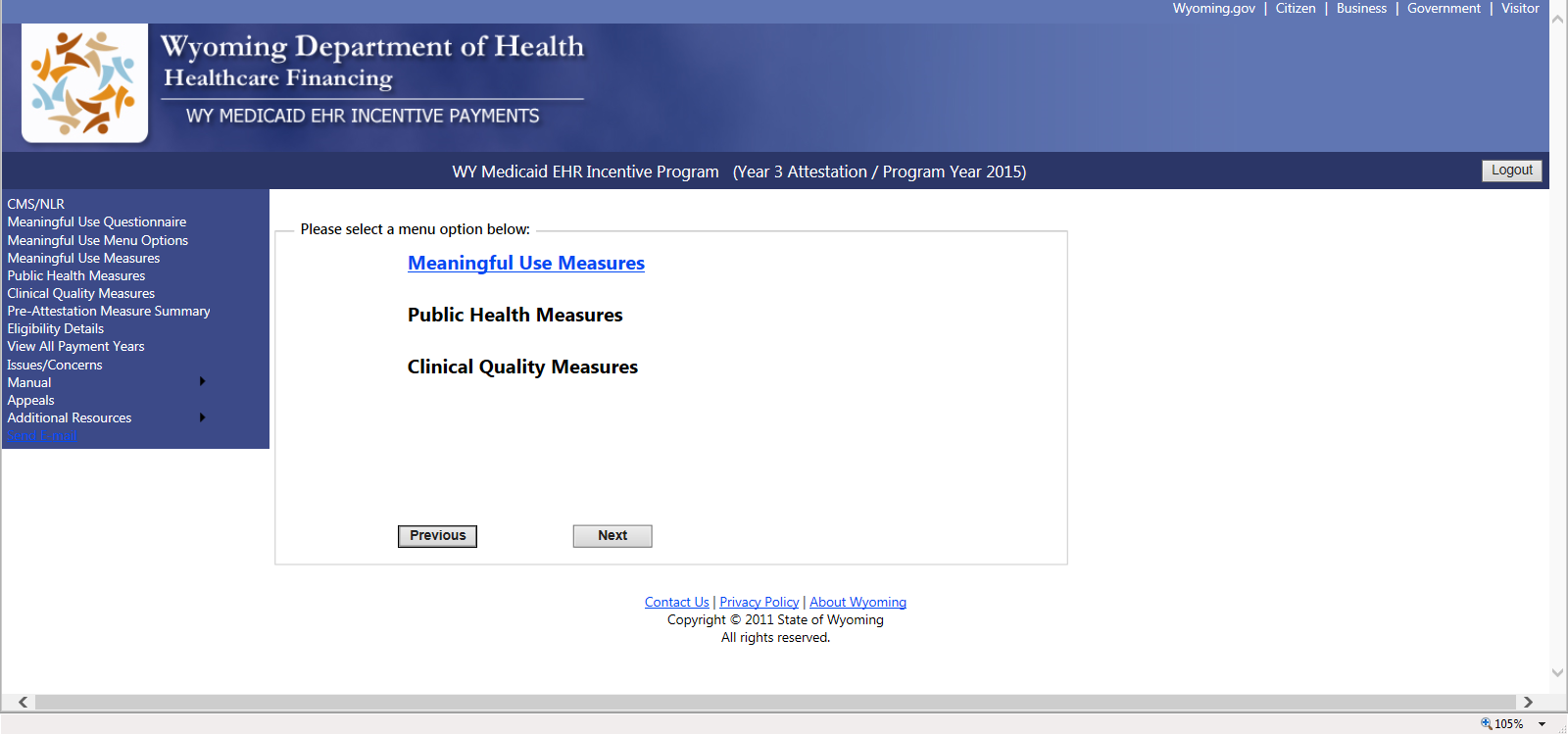 9.1 Meaningful Use Measure Menu Screen The menu screen will only allow the user to select a group of measures as they are available.