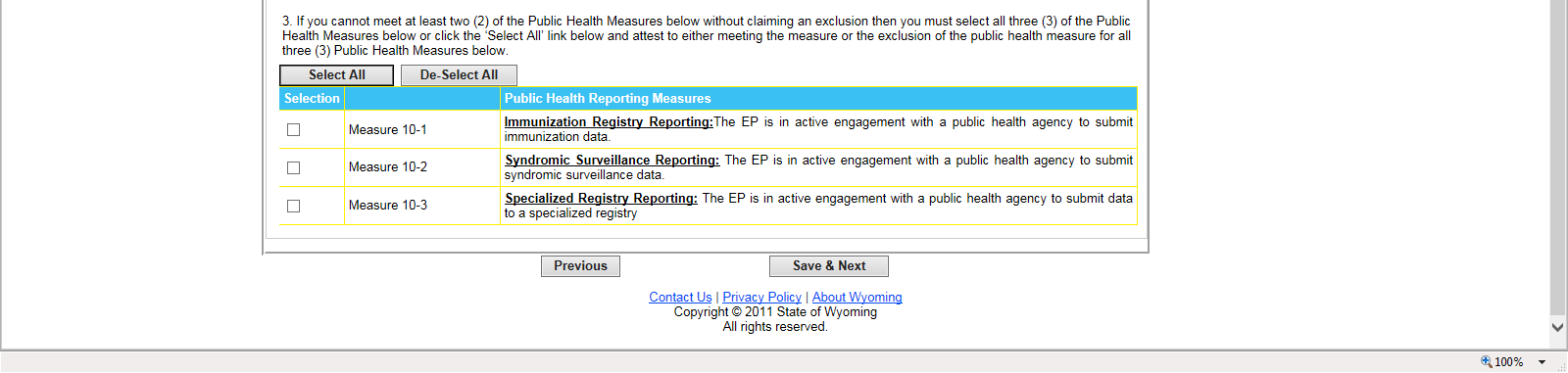 9.2 Meaningful Use Measure 10 Public Health Reporting Measure Selection Screen EPs must report on a total of two (2) Public Health Measures to meet the Measure 10 objective for meaningful use.