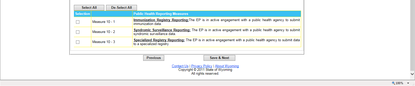 9.3 Meaningful Use Measure 10 Public Health Reporting Measure Selection Screen for EPs scheduled to report Stage 1 MU in PY 2015 EPs must report on a total of one (1) Public Health Measures to meet