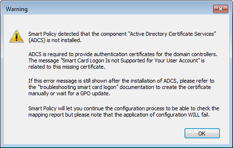 Smart Policy is then doing a check to detect if ADCS