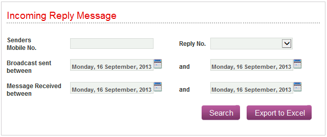 6.2 Search Incoming Reply Messages Clients have the facility to search through their incoming reply messages.