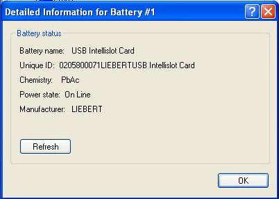 b. The Detailed Battery information window appears. Verify the Battery Name is USB Intellislot Card, and the Manufacturer is LIEBERT. c.